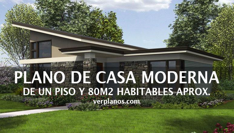 Plano de casa moderna de 1 nivel 80 m2 aproximadamente for Casa moderna 1 11 2