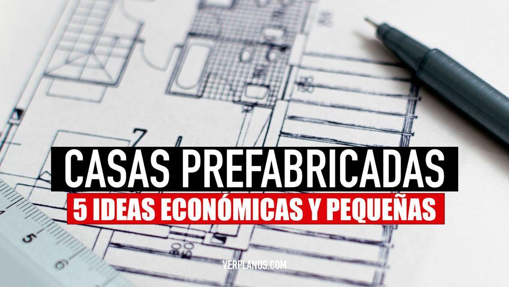 Descargar 5 ideas de planos de casas prefabricadas económicas y pequeñas
