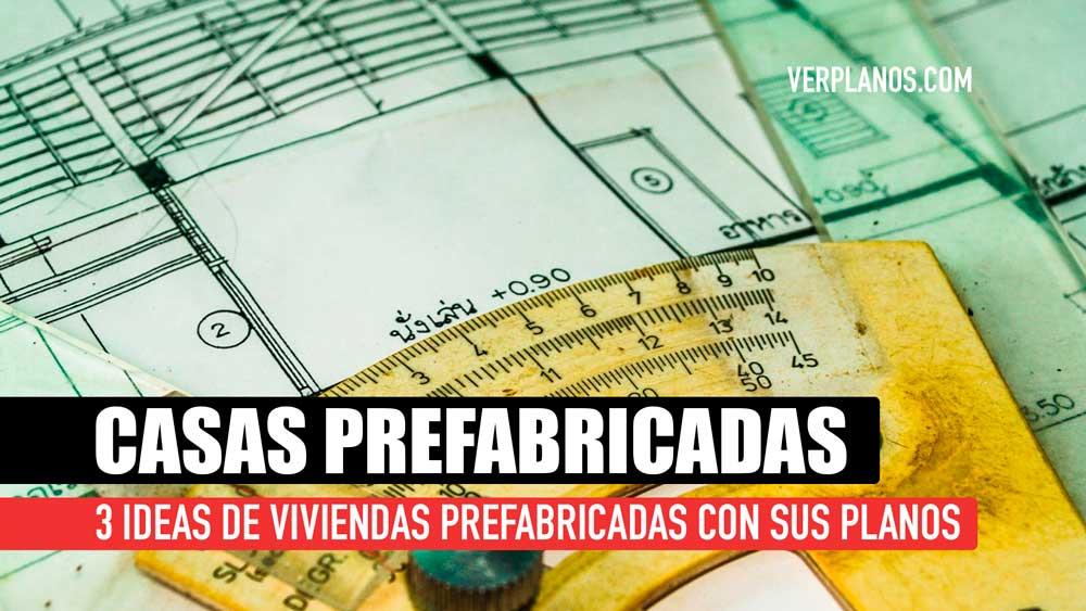 3 Ideas de Planos de Casas Prefabricadsa Económicas, Pequeñas y Bonitas con sus Planos en Autocad y PDF ¡GRATIS!